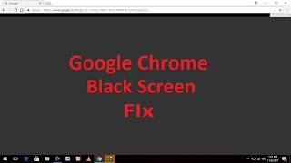 Fix Google Chrome black screen Issue on Windows 10/8/7
